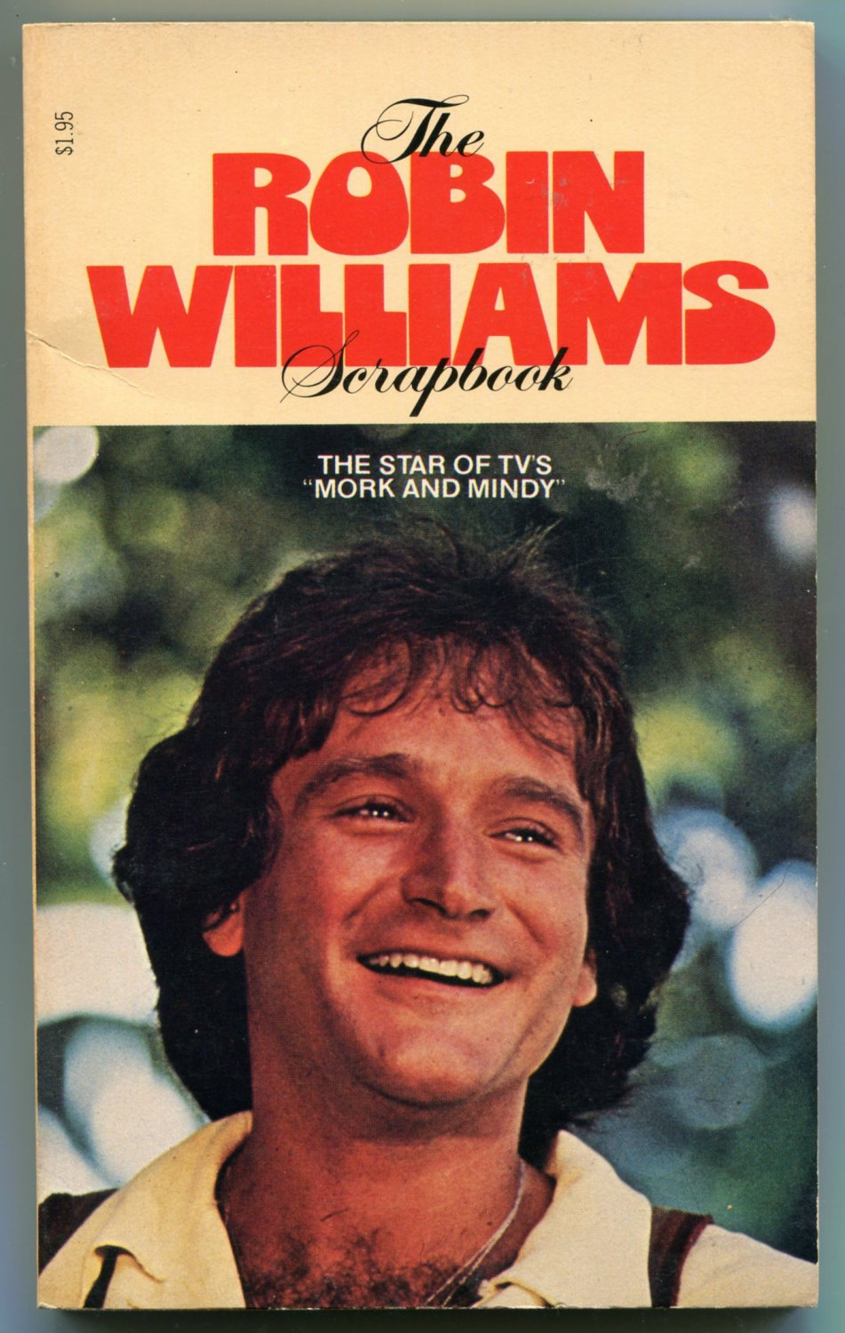 THE ROBIN WILLIAMS SCRAPBOOK Mary Ellen Moore First Printing 1979