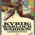 Gardner F Fox KYRIK WARLOCK WARRIOR Kyrik 1 First Printing