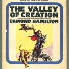 Edmond Hamilton THE VALLEY OF CREATION Lodestone PB 29173