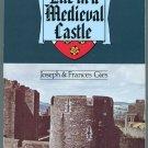 Life in a Medieval Castle Joseph & Frances Gies