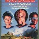 Star Trek Next Generation 9 A CALL TO DARKNESS Michael Jan Freidman 1st Printing VG