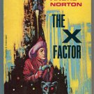 Andre Norton THE X FACTOR Ace G646 First Printing Jack Gaughan Art