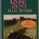 Brother Cadfael 13 THE ROSE RENT Ellis Peters First Printing