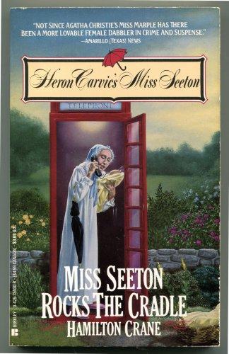 Miss Seeton 28 MISS SEETON ROCKS THE CRADLE Hamilton Crane First Printing