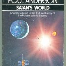 Poul Anderson SATAN'S WORLD Future History of the Polesotechnic League 4 First Printing