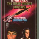 Star Trek 41 THE THREE MINUTE UNIVERSE Barbara Paul First Printing
