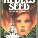 F M Busby REBELS' SEED Hulzein 4 First Printing