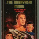Star Trek 47 THE KOBAYASHI MARU Julia Ecklat First Printing