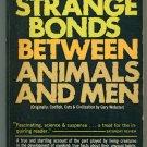 Dr Webb B Garrison STRANGE BONDS BETWEEN ANIMALS AND MEN  Ace PB K250
