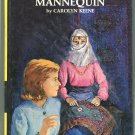 Nancy Drew 47 THE MYSTERIOUS MANNEQUIN Carolyn Keene HC PC