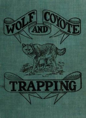 Vintage Book On Wolf And Coyote Trapping On CD