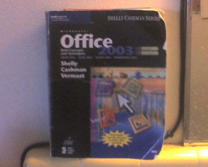 Office 2003 by Shelly Cashman series