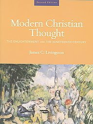 Modern Christian Thought by James C. Livingston