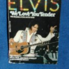 ELVIS WE LOVE YOU TENDER/  FREE SHIPPING