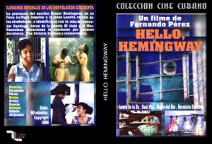 Hello, Hemingway.Cuban DVDs and movies-Free S&H Worldwide.