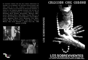 The Survivors.Cuban DVDs and movies-Free S&H Worldwide.