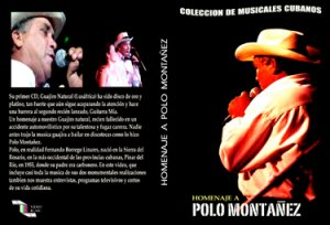Homage to Polo Montañez.  Cuban DVDs and movies-Free S&H Worldwide.