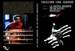 The Useless Death of my buddy, Manolo .Cuban DVDs and movies-Free S&H Worldwide.