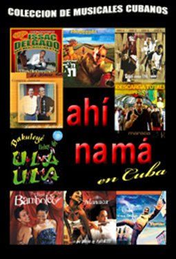 Ahi Nama in Cuba.Cuban DVDs and movies- Free S&H Worldwide.