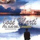 Cuban movie-Jose Marti-El Ojo del Canario.NEW.Cuban DVD