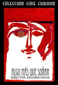 Cuban movie-Algo Mas Que Soñar(3 DVD).Cuba.Pelicula DVD