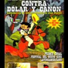 Cuban movie-Elpidio vs. Dolar y Cañon.Cuba.DVD animado.