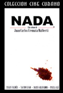 Cuban movie-Nada.Drama.Nueva.Clasica.Cuba.Pelicula DVD.