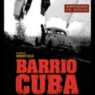 Cuban movie-Barrio Cuba.subtitled.Drama.Pelicula DVD