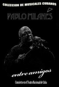 Cuban Film-Pablo-Entre Amigos.Musical.NEW.Pelicula DVD.
