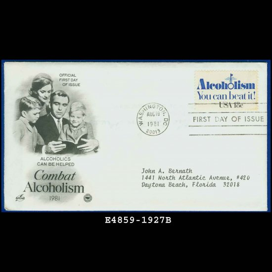 USA FDC Scott# 1927 � Aug 19, 1981 � Combat Alcoholism on Cachet Addressed Cover E4859