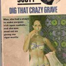 Dig That Crazy Grave; Prather, Shell Scott Mystery