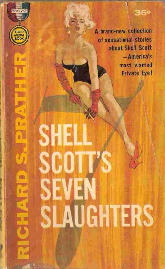 Seven Slaughters; Prather, Shell Scott Mystery