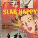 Slab Happy; Prather, Shell Scott Mystery