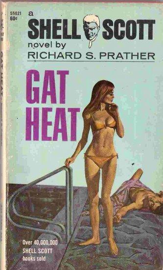 Gat Heat; Prather, Shell Scott Mystery