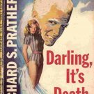 Darling, It's Death; Prather Shell Scott Mystery