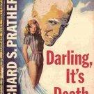 Darling, It's Death; Prather Shell Scott Mystery