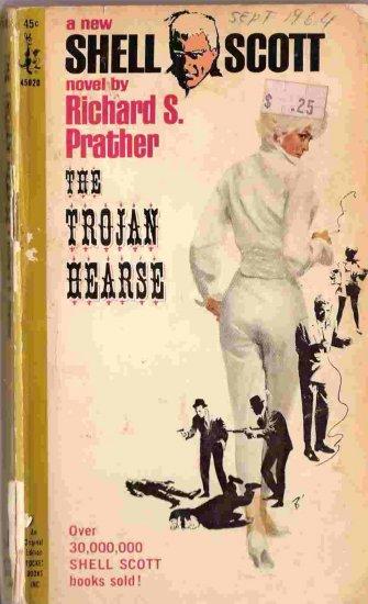 The Trojan Hearse; Prather, Shell Scott Mystery