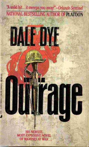 Outrage; Dale Dye