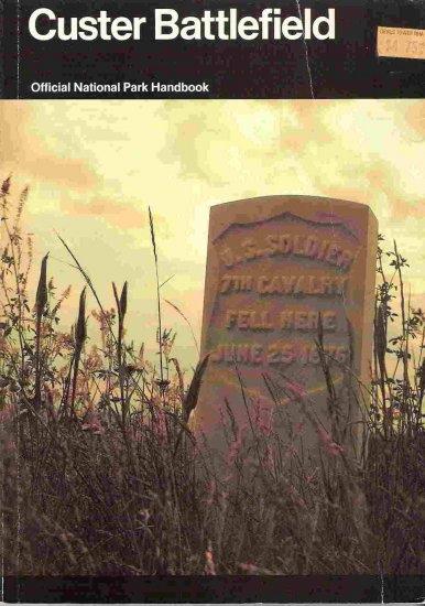 Custer Battlefield; Robert M Utley