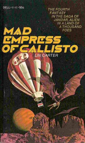 Mad Empress of Callisto; Lin Carter