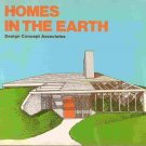 Homes In the Earth; Design Concept Associates