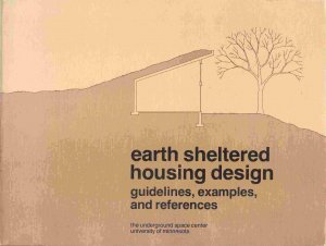 Earth Sheltered Housing Design; U of MN