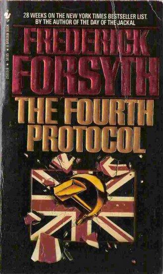 The Fourth Protocol; Frederick Forsyth