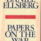 Papers On the War; Daniel Ellsberg
