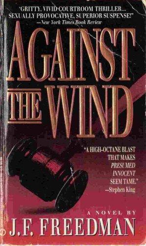 Against the Wind; J F Freedman