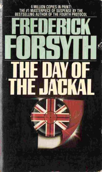 The Day of the Jackal; Frederick Forsyth