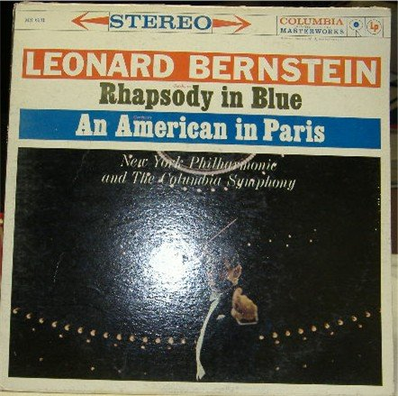 Rhapsody in Blue; An American in Paris; Leonard Bernstein/ NY Philharmonic