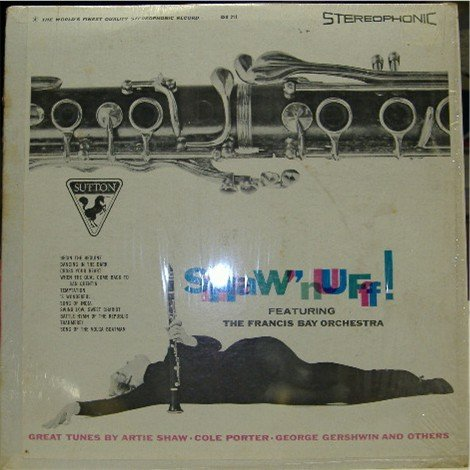 Shaw 'Nuff; Francis Bay Orchestra