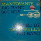 Mantovani's Big Band Sounds; Dave Pell's Big Band