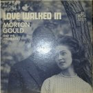 Love Walked In; Morton Gould & His Orchestra